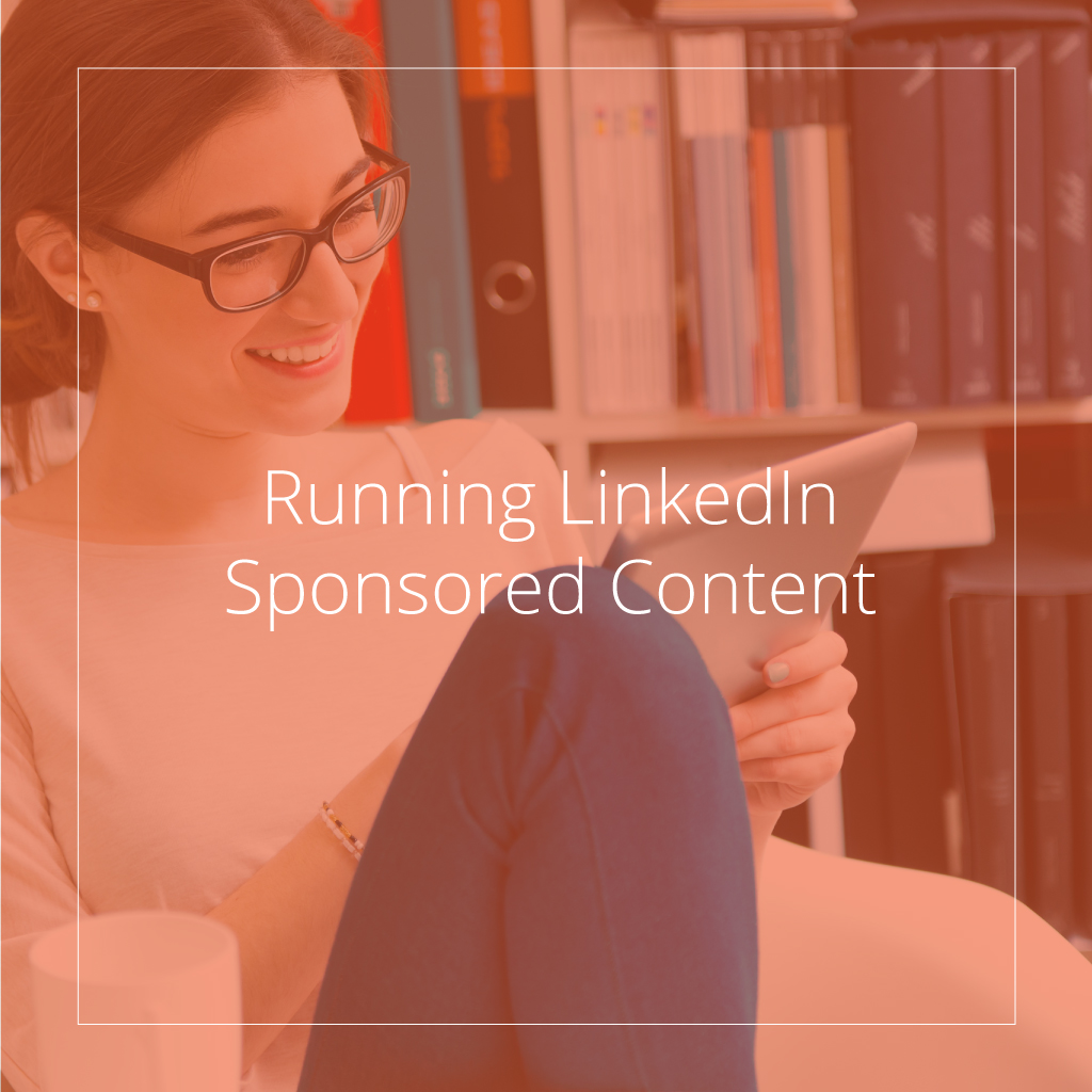 Running LinkedIn Sponsored Content eBook